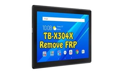 فایل و آموزش حذف FRP Lenovo TB-X304X تبلت Tab 4 10 اندروید 7.0   پاک کردن قفل گوگل اکانت تبلت لنوو Tab 4 10 TB-X304X تست شده