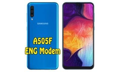 فایل ENG Modem سامسونگ A505F برای رفع مشکل دانگرید مودم هنگام ترمیم سریال   دانلود فایل Eng Modem Samsung A50 SM-A505F رفع ارور Downgrade modem