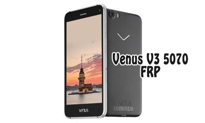 حذف FRP گوشی Venus V3 5070 اندروید 6.0.1 تست شده و تضمینی | فایل و آموزش حذف قفل گوگل اکانت گوشی چینی Vestel Venus V3 5070