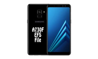 فایل EFS سامسونگ A730F برای حل مشکل Mount EFS   آوا رام   حل مشکل شبکه Samsung SM-A730F   حل مشکل سریال گوشی Samsung Galaxy A8+ 2018