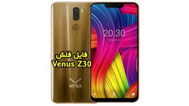 رام فارسی Venus Z30 اندروید 8.1 آخرین ورژن تست شده | دانلود فایل فلش رسمی و فارسی گوشی ونوس z30 پردازنده MT6763 | آوارام