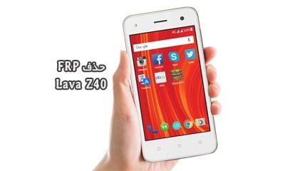 حذف FRP LAVA Z40 اندروید 8.1 بدون باکس و دانگل تست شده | فایل و آموزش حذف قفل گوگل اکانت لاوا Z40 تست شده و بدون مشکل | آوا رام