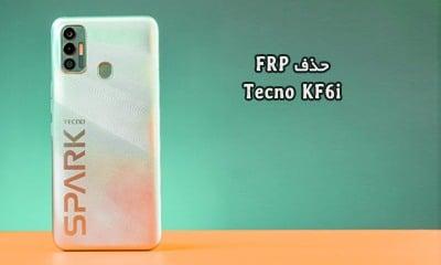 حذف FRP Tecno KF6i گوگل اکانت تکنو Spark 7 کاملا تضمینی | دانلود فایل و آموزش حذف قفل گوگل اکانت Spark 7 KF6i تست شده | آوارام